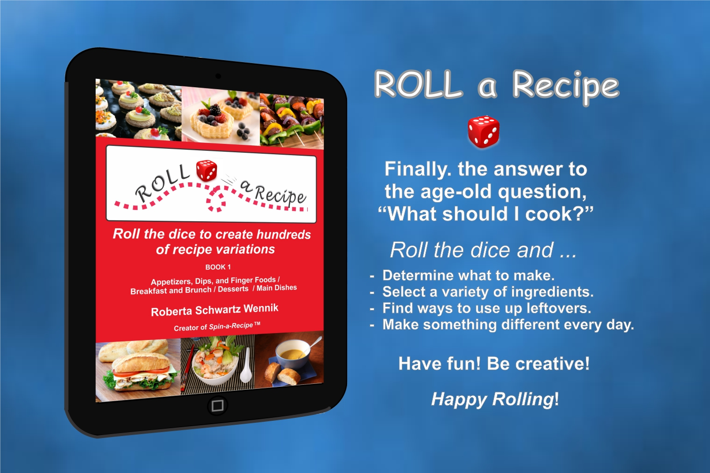 Roll a Recipe cookbook by Roberta Schwartz Wennik